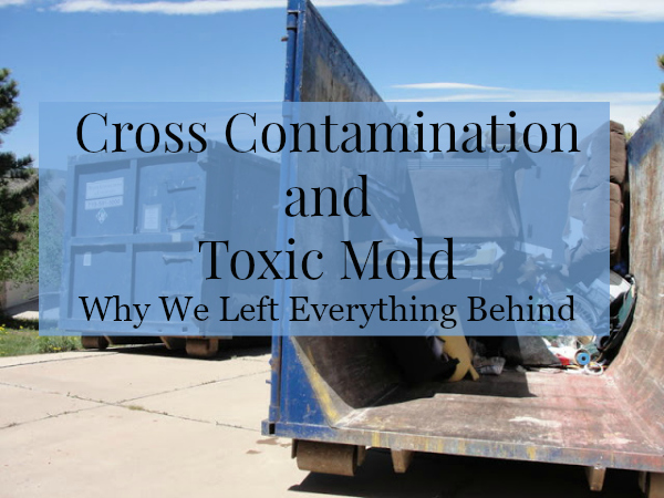Cross contamination and toxic mold