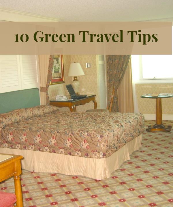 10 Green Travel Tips