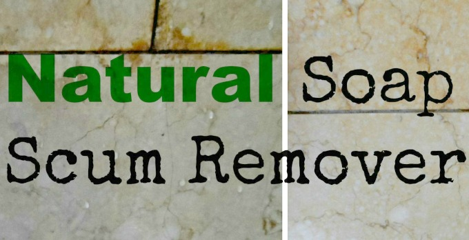 Natural Tile Cleaner Collage Soap scum