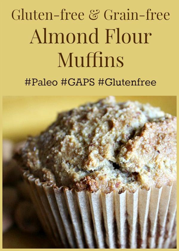 Gluten-free and Grain-free Almond Flour Muffins #paleo #GAPS #glutenfree
