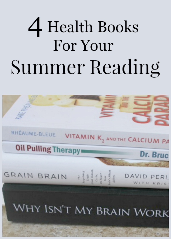 4 Health Books for Your Summer Reading List!