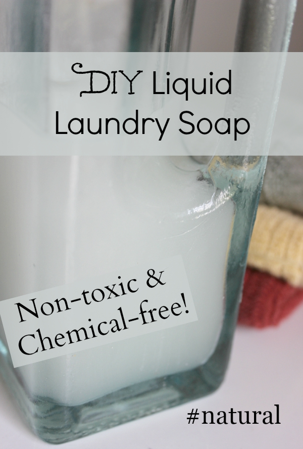 DIY Liquid Laundry Soap - Simple and Cheap! #naturalliving