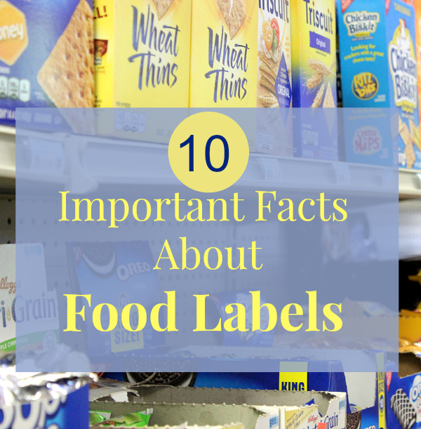 10 Important Food Label Facts