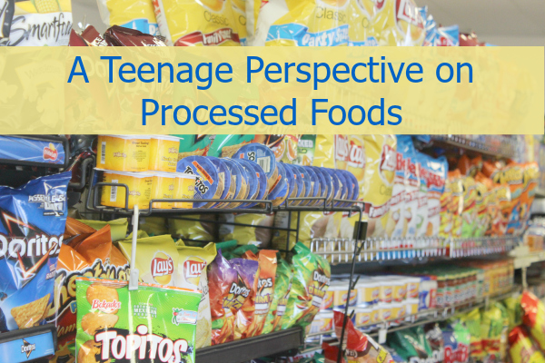 Teenage perspective on processed food