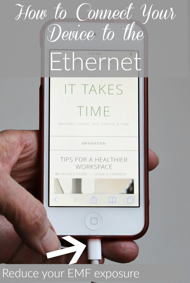Minimize your exposure to hazardous electromagnetic fields by connecting your device to the Ethernet!