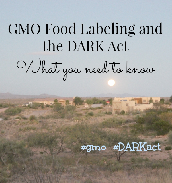 GMO food labeling and the DARK act #DARK act #gmo