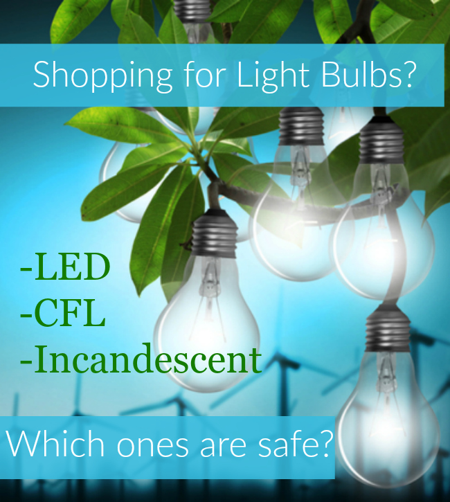 Wondering which light bulbs belong in your home or office? Enjoy these tips for choosing safe lighting!