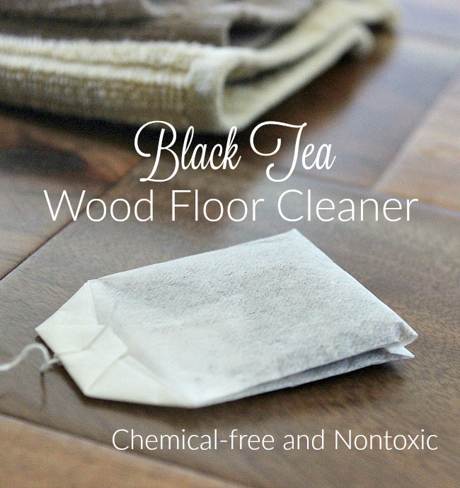 Black Tea Wood Floor Cleaner It Takes Time
