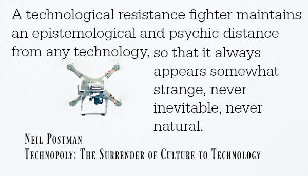 quote-from-neil-postman-technopoly-the-surrender-of-culture-to-technology